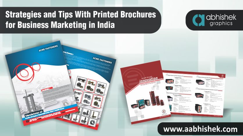 Strategies-And-Tips-With-Printed-Brochures-For-Business-Marketing-In-India