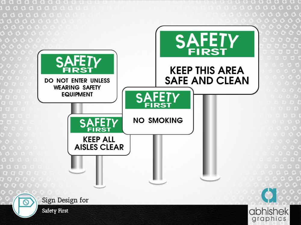 Sign Design for Safety First